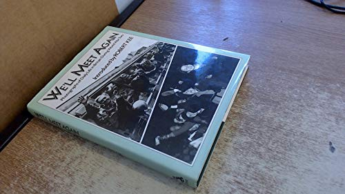 9780460046497: We'll Meet Again: Photographs of Daily Life in Britain During World War Two