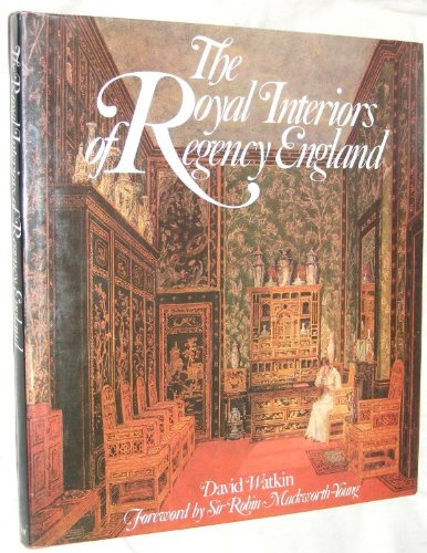 9780460046664: The Royal Interiors of Regency England