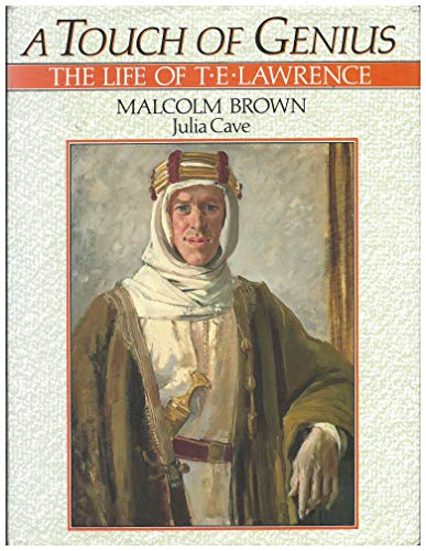 9780460047340: A Touch of Genius: Life of T.E. Lawrence