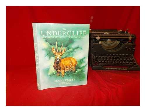 The Undercliff: Sketchbook of the Axmouth-Lyme Regis Nature Reserve: Elaine Franks