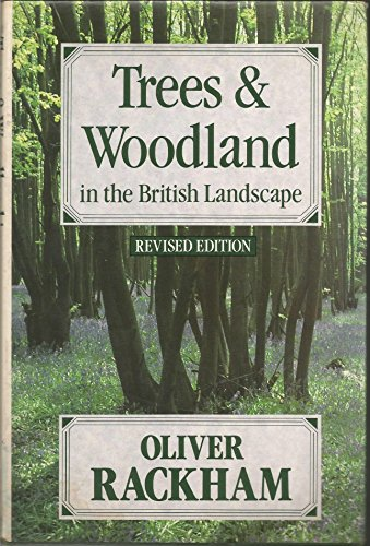 9780460047869: Trees and Woodland in the British Landscape