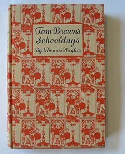 9780460050036: Tom Brown's Schooldays (Children's Illustrated Classics)