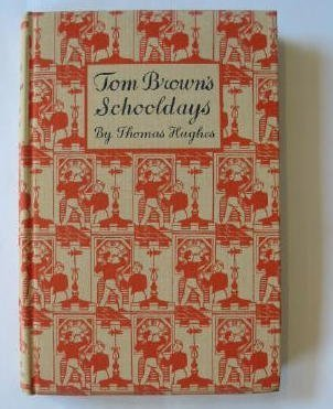 9780460050036: Tom Brown's Schooldays (Children's Illustrated Classics)