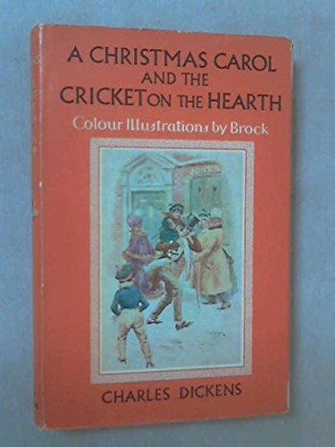 Christmas Carol: AND Cricket on the Hearth (Children's Illustrated Classics)
