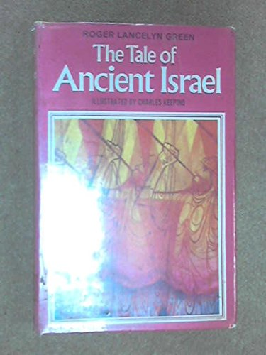 9780460050791: Tale of Ancient Israel (Children's Illustrated Classics)