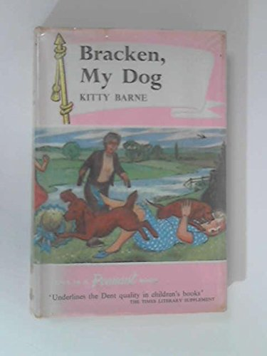 9780460052481: Bracken, My Dog (Pennant Books)