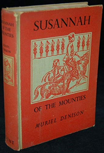 9780460055734: Susannah of the Mounties