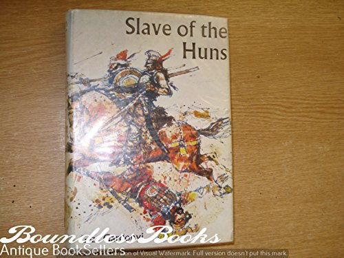 9780460056786: Slave of the Huns (Signal Books)