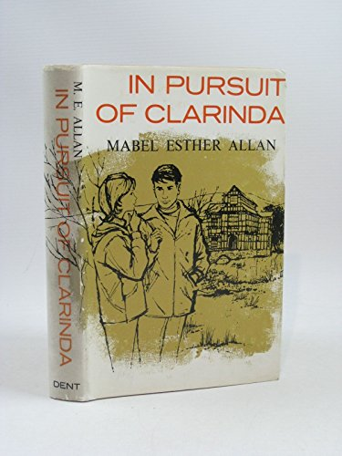 In Pursuit of Clarinda (0460057006) by Mabel Esther Allan