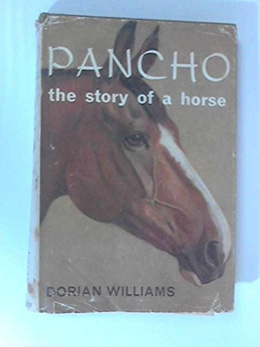 9780460057172: Pancho: The Story of a Horse