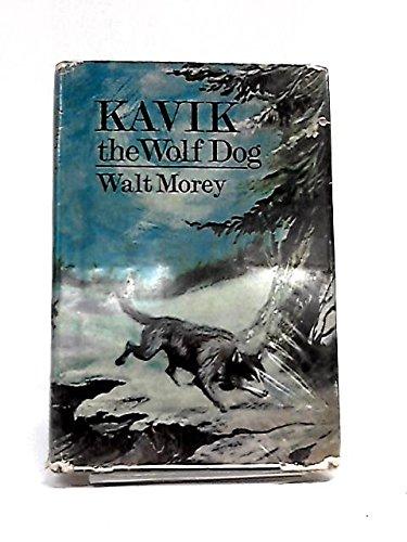 Kavik the Wolf Dog: Morey, Walt