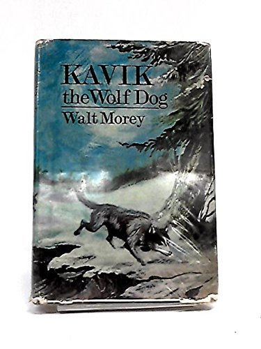 Kavik the Wolf Dog: Morey, Walt