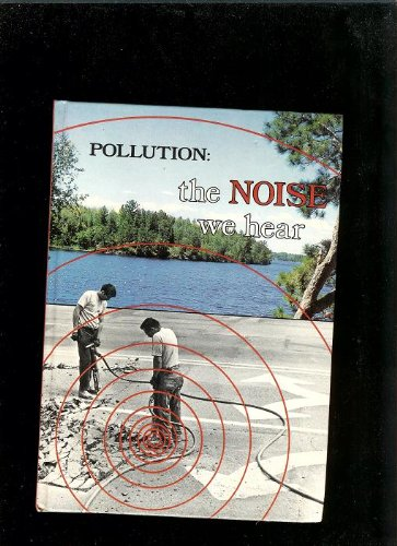 9780460058704: Noise We Hear (Pollution)