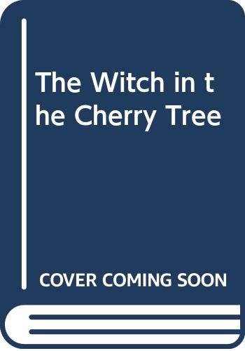 9780460058841: The Witch in the Cherry Tree