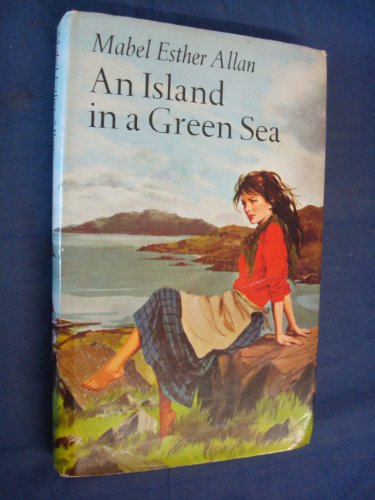 Island in a Green Sea (046005886X) by Mabel Esther Allan