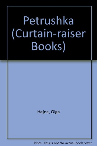 Petrushka (Curtain-raiser Books): Hejna, Olga