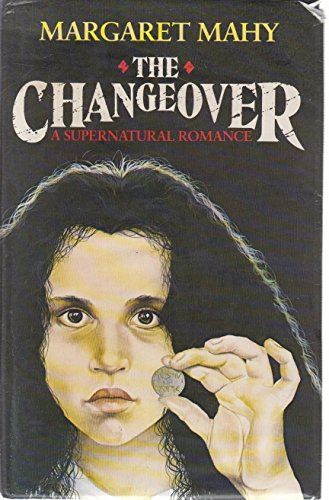 9780460061537: The Changeover: A Supernatural Romance