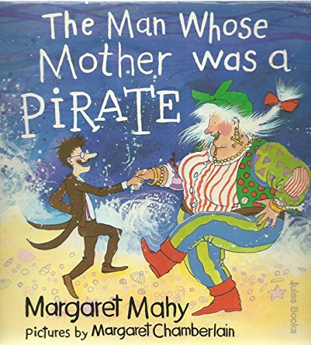 9780460061711: The Man Whose Mother Was a Pirate