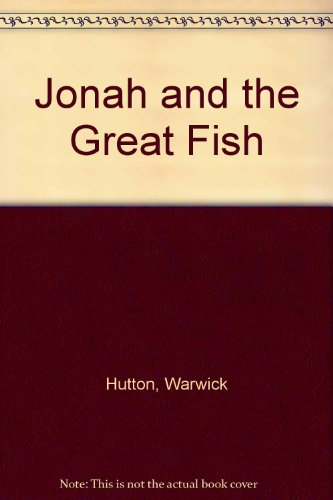 9780460062381: Jonah and the Great Fish
