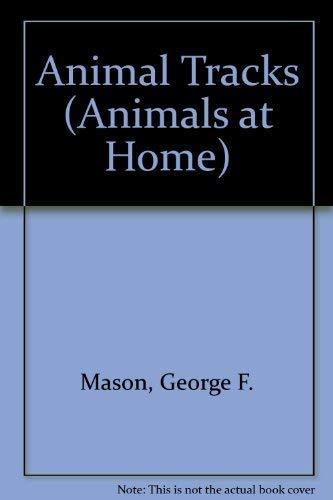 9780460066112: Animal Tracks (Animals at Home)