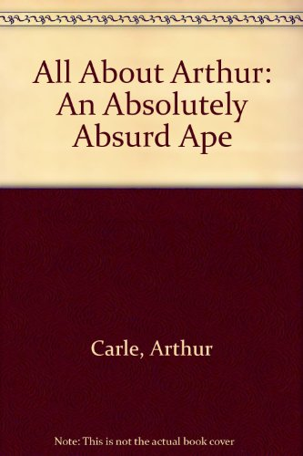 9780460066648: All About Arthur: An Absolutely Absurd Ape