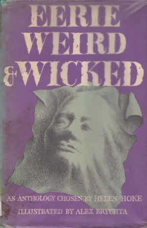 9780460067041: EERIE, WEIRD AND WICKED