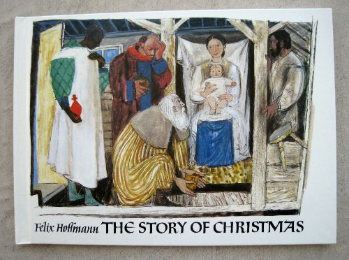 The Story of Christmas: Hoffmann, Felix