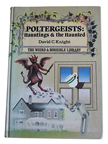 9780460068109: Poltergeists (Weird & Horrible Library)