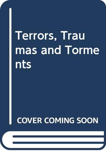 9780460068536: Terrors, Torments and Traumas (An Antholgy)