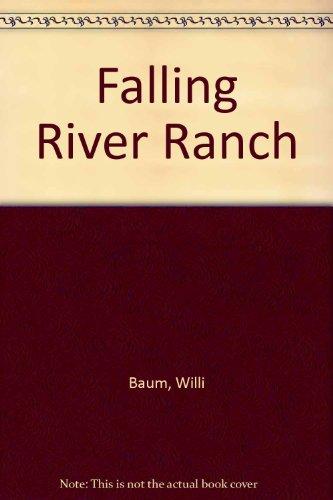 9780460068550: Falling River Ranch