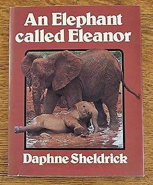 9780460069007: An Elephant Called Eleanor