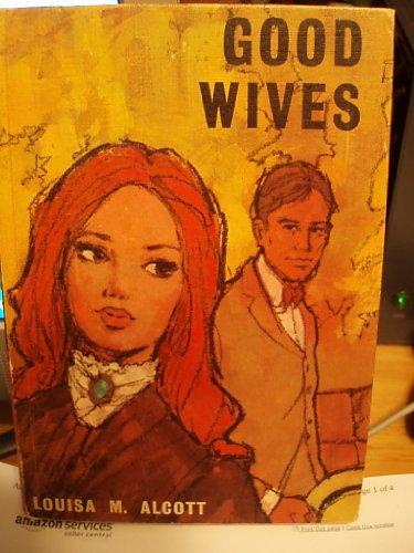 Good Wives (Jason): Louisa May Alcott