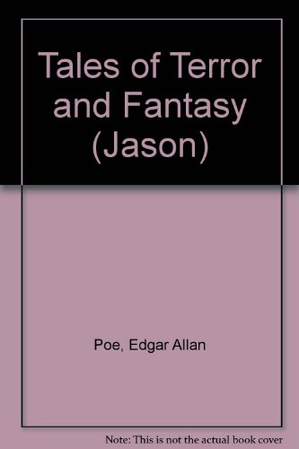 9780460069373: Tales of Terror and Fantasy (Jason)