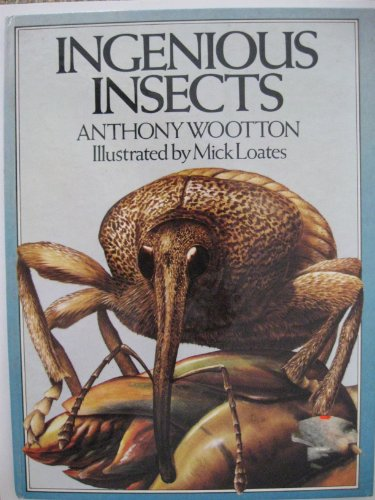Ingenious Insects (Dent Wildlife Books): Anthony Wootton
