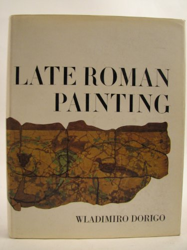 9780460077187: Late Roman Painting