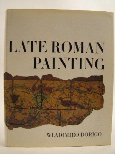 9780460077187: Late Roman Painting
