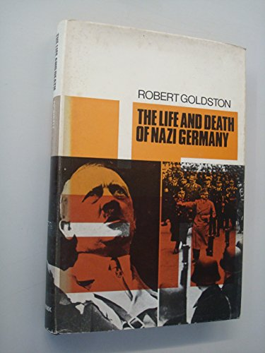 9780460077255: The Life & Death of Nazi Germany