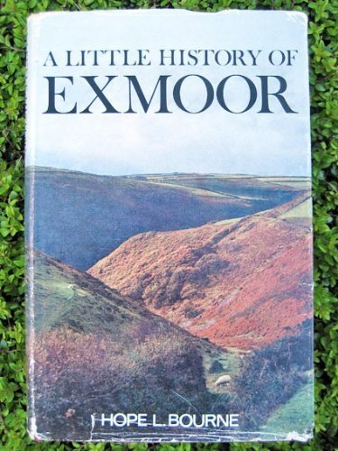 9780460077361: Little History of Exmoor