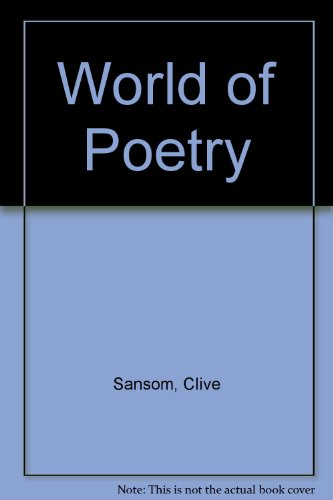 World of Poetry (0460077716) by Clive Sansom