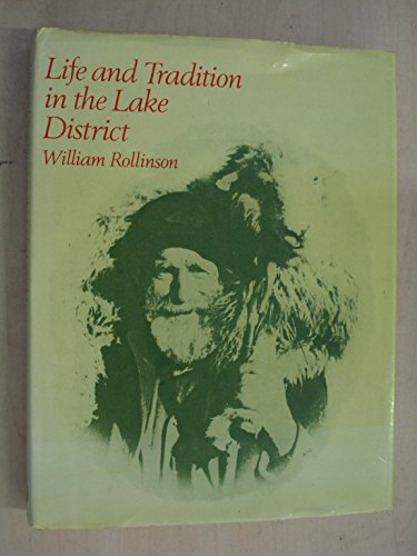 Life and Tradition in the Lake District: ROLLINSON, William