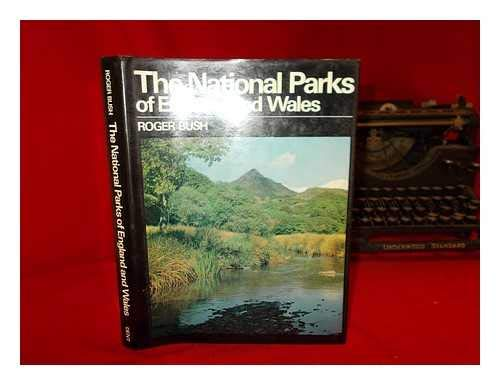 The National Parks of England and Wales (0460078496) by Bush, Roger