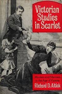 9780460078832: Victorian Studies in Scarlet: Murders and Manners in the Age of Victoria