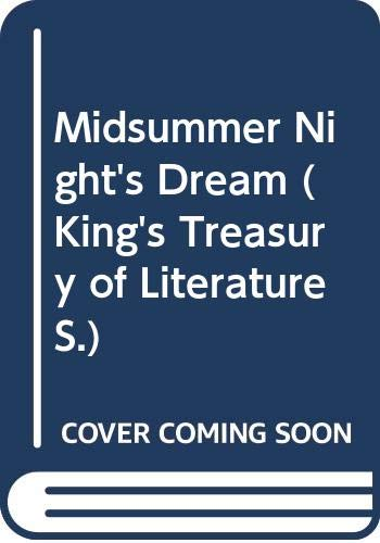 9780460083140: Midsummer Night's Dream (King's Treasury of Literature)
