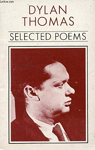 Thomas, D : Selected Poems
