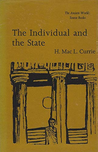 9780460101509: Individual and the State (Everyman's University Library Ancient World Source Books)