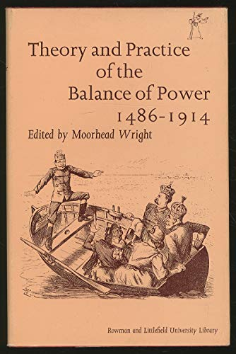 Theory and Practice of the Balance of Power, 1486-1914 (Everyman's University Library)