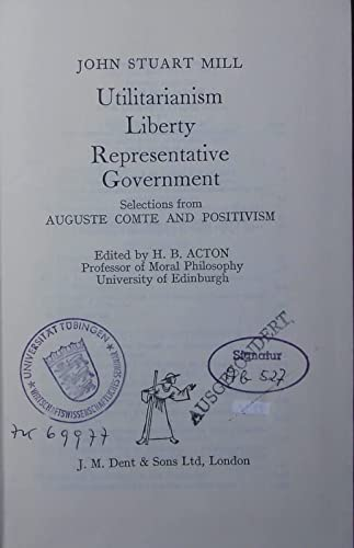9780460104821: Utilitarianism on Liberty and Representative Government (Everyman's University Library)