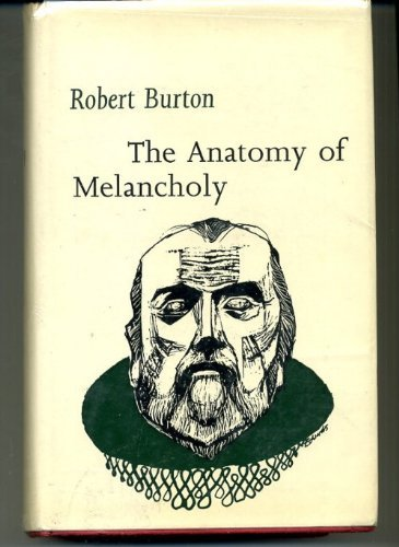 9780460108867: Anatomy of Melancholy (Everyman's University Library)
