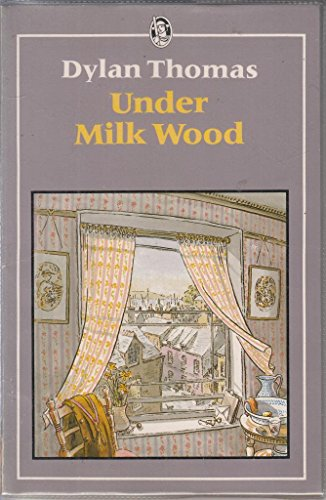 9780460110068: Under Milk Wood: A Play for Voices (Everyman's Classics S.)