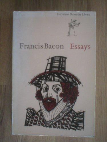 Essays (Everyman's Library): Francis Bacon